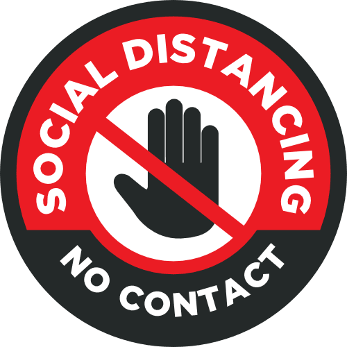 Social Distancing - No Contact Policy